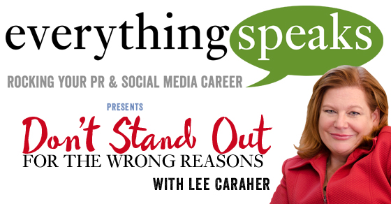 002: Don't Stand Out For The Wrong Reasons