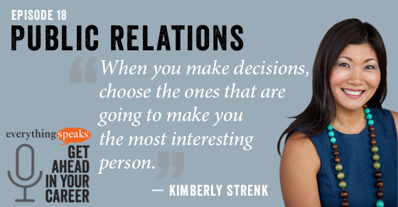 18: How To Be A PR Boss (with Kimberly Strenk)