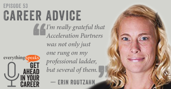 Erin Routzahn Career Advice