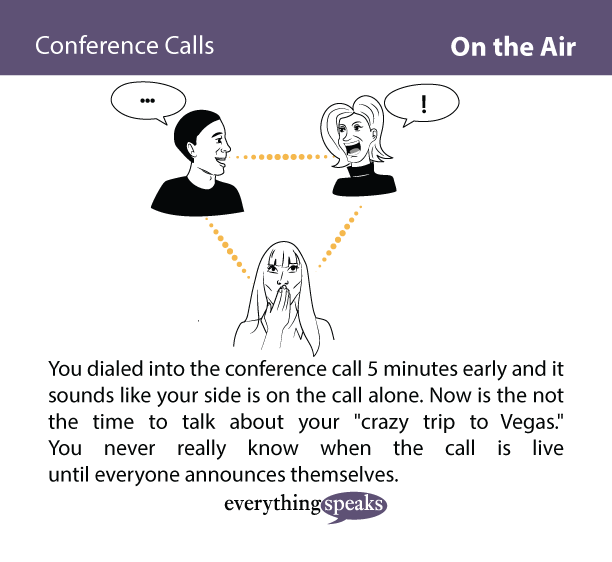 "ProTip: Conference Calls Are Always ""Live"""
