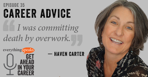 How To Get Control Of Your Career (feat. Haven Carter)