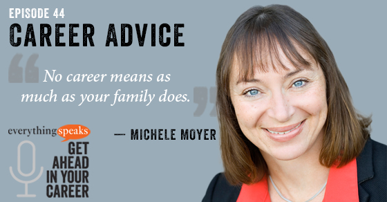 Michele Moyer Career Advice