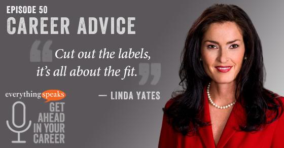 Linda Yates Career Advice